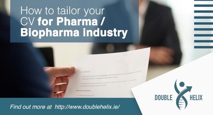 How to tailor your CV for Pharma/Biopharma industry